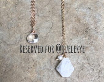 Reserved--Just for Jacque @juelerye -- 2 necklaces Moonstone and pearl on gold and crystal quartz on silver necklaces