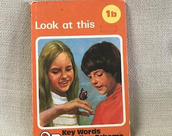 Ladybird Key Words Reading Scheme 1b Look at This  Children's Book