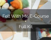 Felt With Me Course Companion Kit  PLUS E-course Gift Card