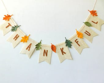 THANKFUL Burlap Banner with Wool Blend Felt Leaves