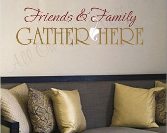 Friends And Family Saying Wall Decal Home Decor Living Room Decals Kitchen  Decals Family Wall Decal