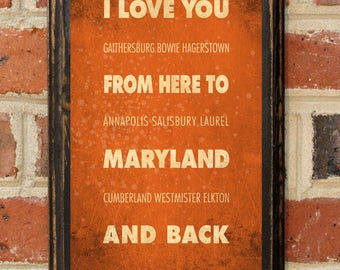 Maryland MD I Love You From Here And Back Wall Art Sign Plaque Gift Present Personalized Custom Color Home Decor Vintage Style Antiqued