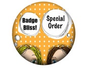 Special order 16 Name button badge Nurse