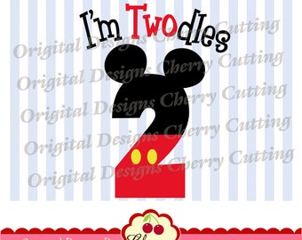 I'm Twodles Mickey number 2 SVG DXF Birthday Silhouette & Cricut Cut Files BIR32 -Personal and Commercial Use