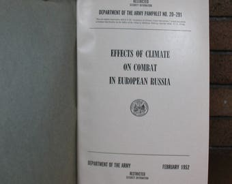 Effects of Climate on Combat in European Russia - Dept of the Army Restricted Historical Study Pamphlet NO 20-291 Feb 1952