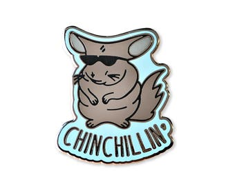 Chinchillin' Enamel Pin