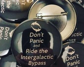 """Don't Panic 2.25"""" pin"""