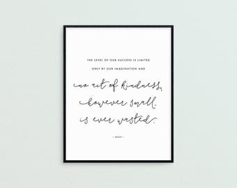 No Act of Kindness is Ever Wasted Art Print • Printable • Digital Download