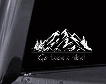 Take a hike decal, hiking decal, hiking car decal, mountain car decal, hiking tumbler decal, outdoors decal, adventure decal, mountain