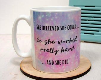She Believed She Could Mug Sparkles