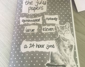 The July Papers - Opinionated Nobody issue 11