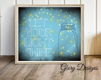 Printable, Bible Verse, Scripture printable, Scripture Art, Let your light shine Matthew 5:16  Digital Printable File 300 dpi