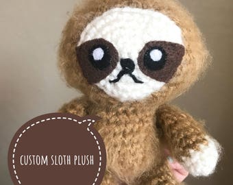Sloth Stuffed Animal - Sloth Lover Gift- Crochet Sloth - Custom Sloth Toy - Sloth Plush - Cute Sloth