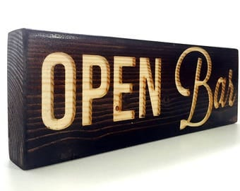 Open Bar wood sign stand alone 2 by 4 espresso finish