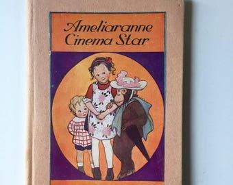 Ameliaranne Cinema Star by Constance Heward Book