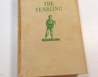 The Yearling, First Printing, Marjorie Rawlings, 1938, First Edition, Antique Childrens Book, Vintage Classic