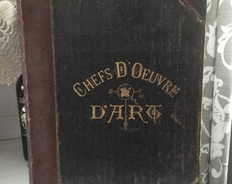 Antique book, Chefs D' Oeuvre D' Art, from the Paris Exhibition and Salon, 1890, photographs, typographs, Geo A Smith, B A, vintage book,