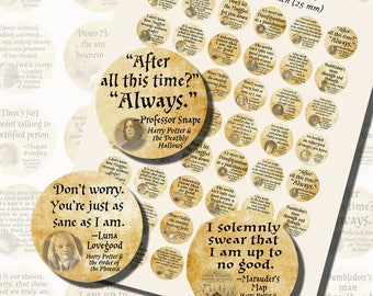 Harry Potter Quotes, ONE INCH CIRCLES (25mm), with 1/2 inch (13mm) and 3/4 inch (20mm) circles included