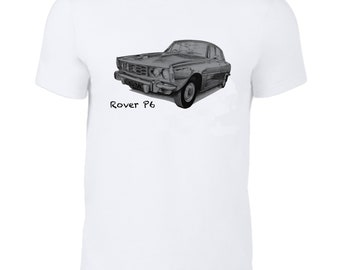 Rover P6 2000 classic car t-shirt