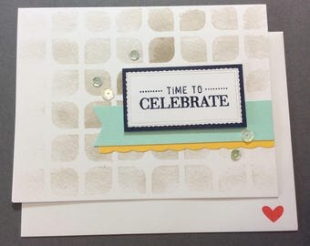 Time to Celebrate, celebration, birthday, anniversary, graduation, card