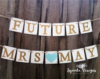 Future Mrs banner - personalized wedding shower sign - wedding shower banner - blue topaz heart - gold letters - bride to be - IATY137