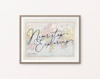 Office PRINTABLE Art - Vintage World Map - Travel Art - Never Stop Exploring - Inspirational - Housewarming Gift - Graduation - SKU:9400