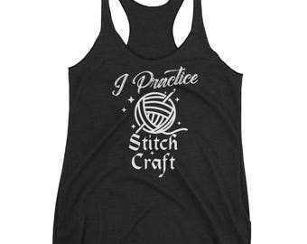 Womens I Practice Stitch Craft Funny Wiccan Crochet Crafters Tank Top