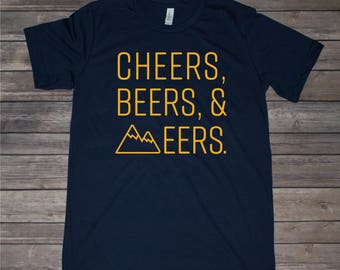 Cheers, Beers and Eers West Virginia inspired T-shirt