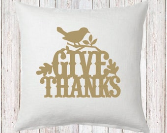 Give Thanks with Bird Fall Pillow and Insert; Fall Decoration; Fall Leaves; Fall Colors; Custom Fall Decor; Farmhouse Fall