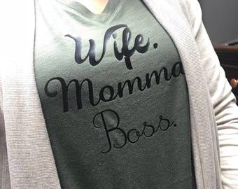 Wife. Momma. Boss