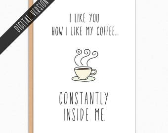 Printable Valentines Day Card For Him. Naughty Valentine Card Printable. For Husband. For Boyfriend. Digital Download. How I Like My Coffee