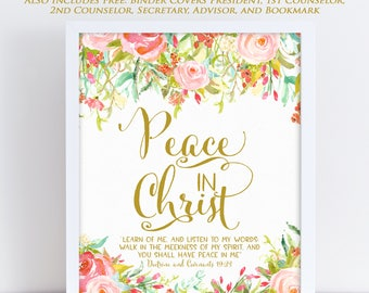LDS Young Women Theme 2018, Mutual Theme 2018, Doctrine and Covenants 19:23, Peace in Christ, Floral Watercolor, Printable 6