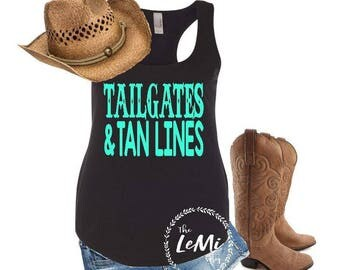 Tailgates and tanlines, country tank, country shirt, womens tank top, racerback tee