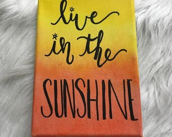 Live in the Sunshine Canvas