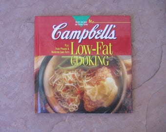 Campbell's Cook Book, Campbell's Low Fat Cooking Cookbook, 1995 Vintage Cookbook