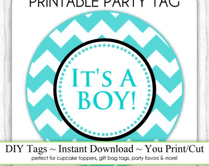 It's A Boy Baby Shower Printable Party Tag, Teal Chevron Cupcake Topper, It's A Boy Instant Download - DIY, You Print, You Cut