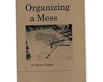 Organizing a Mess