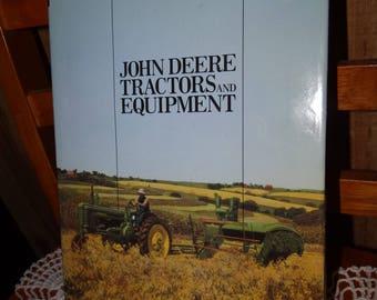John Deere Tractors and Equipment Volume One 1837 -1959