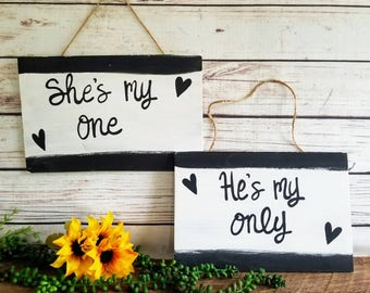 Engagement Signs, Engagement Photo Props, Wedding Photo Props, She's My One, He's My Only, Personalized Engagement Signs,  Engagement Props