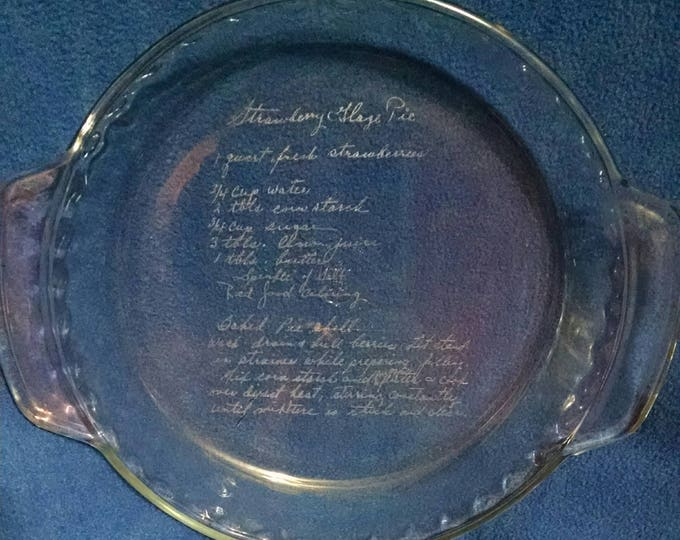 Featured listing image: Custom etched glass pie dish,pie plate,laser etched,recipe glassware,bake ware,baking gifts,personalized pie plate,kitchen gift
