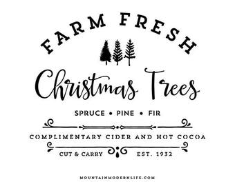 Farm Fresh Christmas Trees - SVG File