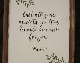 Wood sign - 1 Peter 5:7