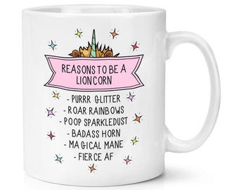 Reasons To Be A Lioncorn 10oz Mug Cup