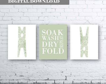 Laundry Room Art Print. Set of Three (3)-Instant Download. Soak Wash Dry Fold Repeat. Laundry Sign. Laundry Decor. Sage Laundry. Green Quote