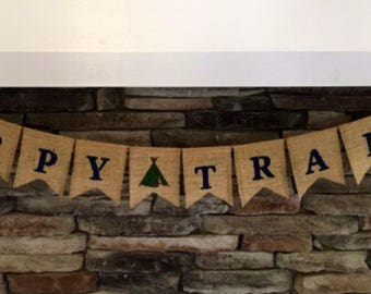 Happy Trails Banner, Happy Trails Sign, Trail Mix Banner, Happy Trails Burlap Banner