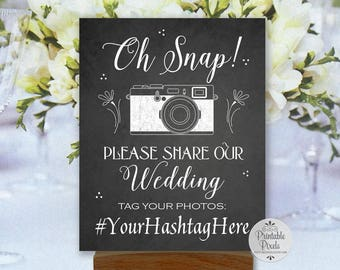 Social Media Printable Wedding Sign, Chalkboard Style, Oh Snap, Instagram, Hashtag Sign (#SOC5C)