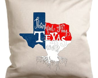 Thankful for my Texas Roots Natural Cotton Canvas Pillow Cover / Case