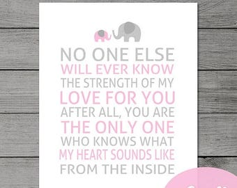 50% OFF Baby Pink Nursery  Quote Printable / No One Else Will Ever Know the Strength of My Love for You