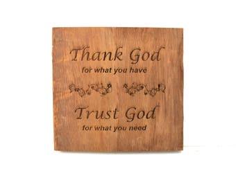 Thank God, Trust God Barnwood Sign