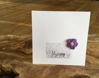 "Hand made ""mummy"" card with crochet flower"
